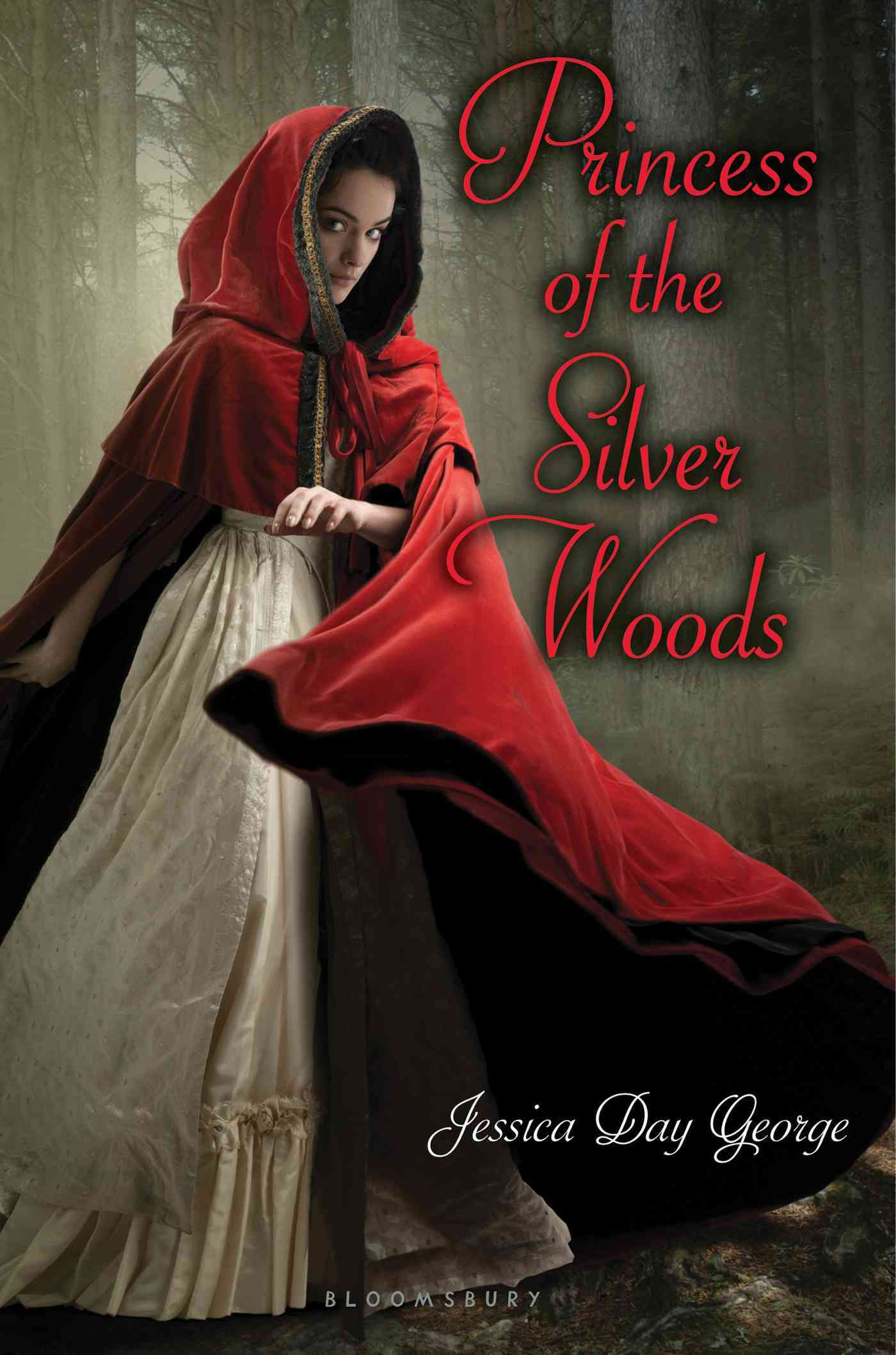 Princess of the Silver Woods By George, Jessica Day